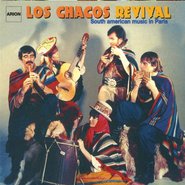 Los Chacos - Revival