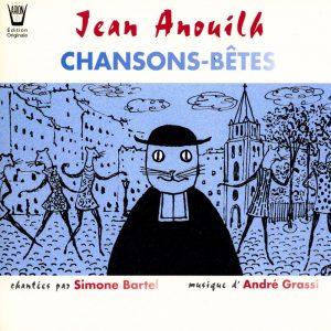 Jean Anouilh - Chansons-Bêtes