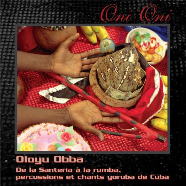 Oni-Oni - De la santeria à la rumba