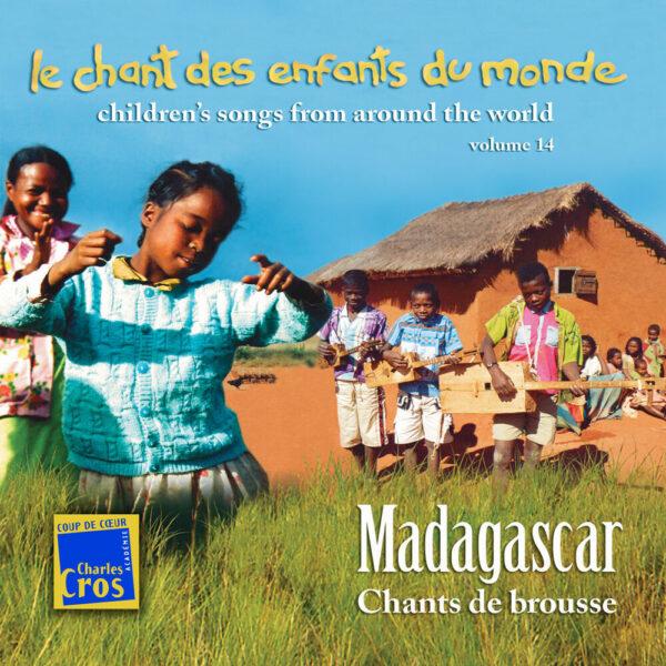 Chant des Enfants du Monde Vol. 14 - Madagascar - Chants de brousse