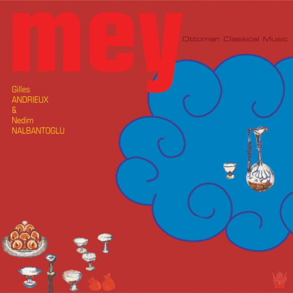 Mey - Musique Classique Ottoman