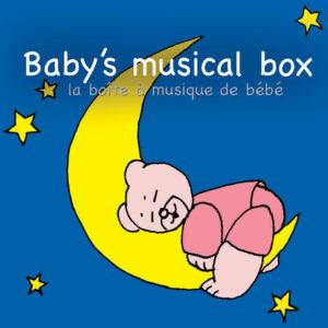Baby's Musical Box - La boîte à musique de bébé