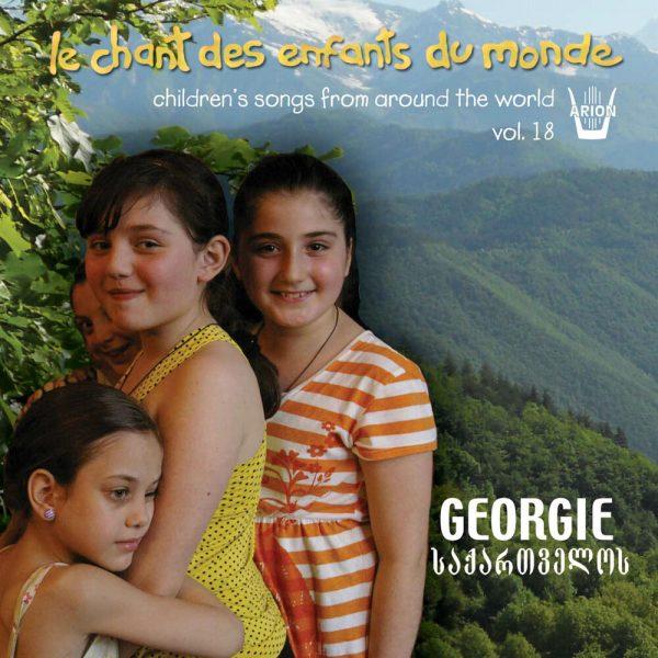 Chant des Enfants du Monde Vol. 18 - La Géorgie - Des montagnes à la plaine