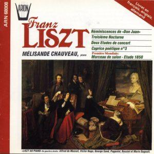Liszt - Reminiscences de Don Juan - 3ème nocturne - Deux études de concert - Caprice poétique N°3 - Morceau de salon-étude 1850
