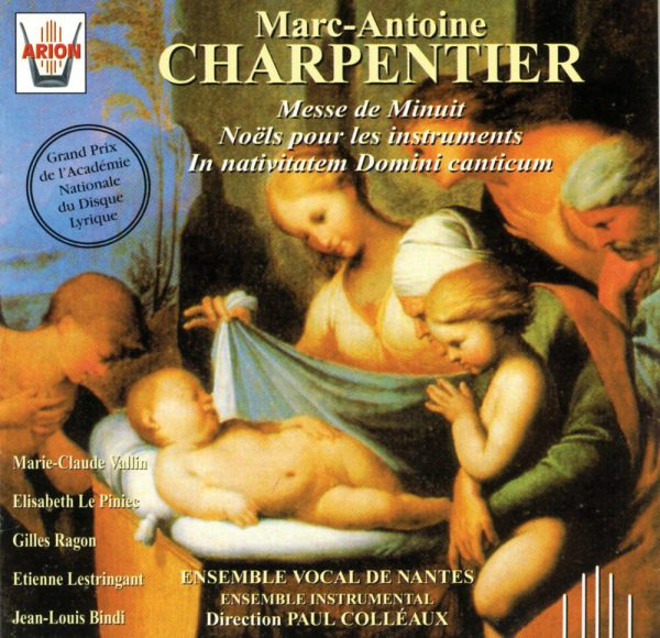Charpentier - Messe de Minuit - Noëls pour les instruments - In Nativitaem Domini Canticum