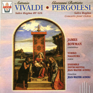 Vivaldi / Pergolesi - Salve Regina Rv 616 - Salve Regina Concertino pour cordes & Concerto pour violon