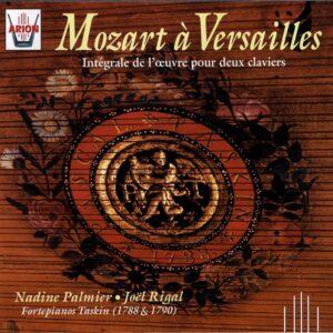 Mozart à Versailles - Intégrale de l'Œuvre pour deux claviers