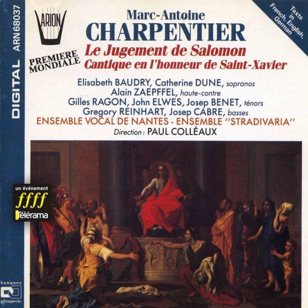 Charpentier - Le Jugement de Salomon - Cantique en l'honneur de Saint-Xavier