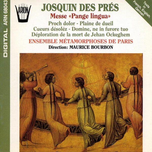 Josquin des Pres - Messe Panga Lingua