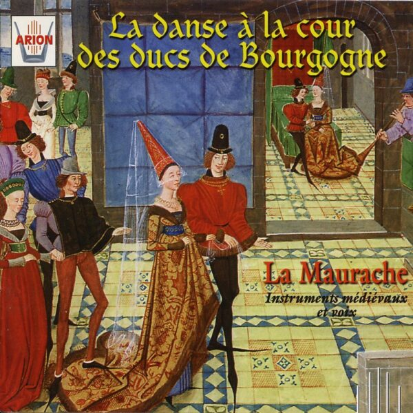 La Danse à la Cour des ducs de Bourgogne