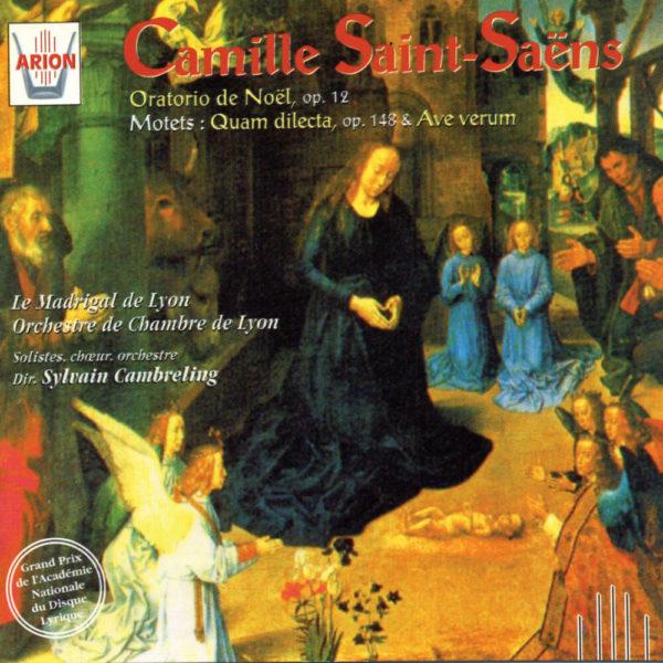 Saint-Saëns - Oratorio de Noël, Op. 12 - Motets