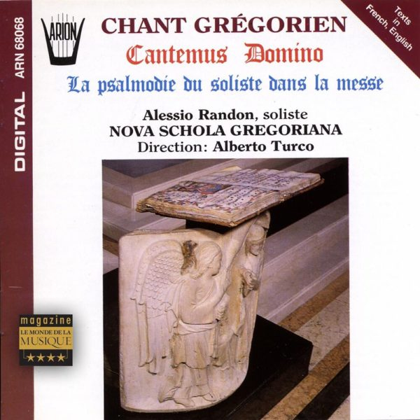 Cantemus Domino - La Psalmodie du Soliste dans la Messe