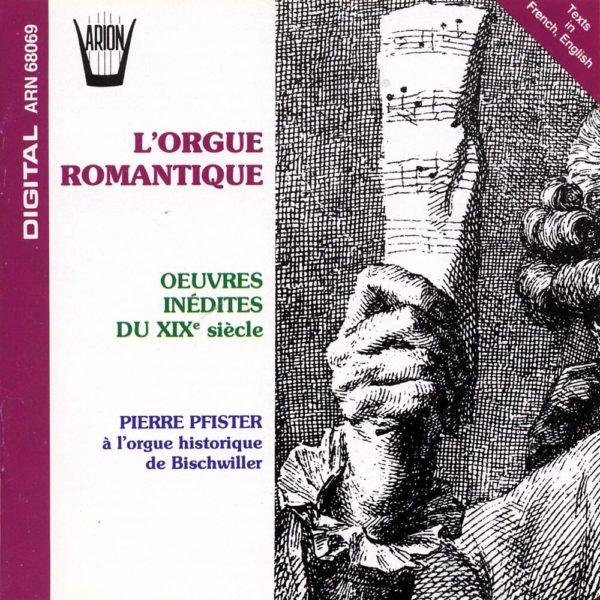 L'Orgue Romantique - Œuvres Inédites Du XIXème Siècle