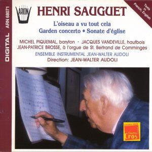 Sauguet - L'Oiseau à vu tout Cela - Garden Concerto - Sonate d'église