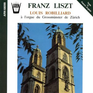 Liszt - Louis Robillard à l'orgue du Grossmunster de Zürich