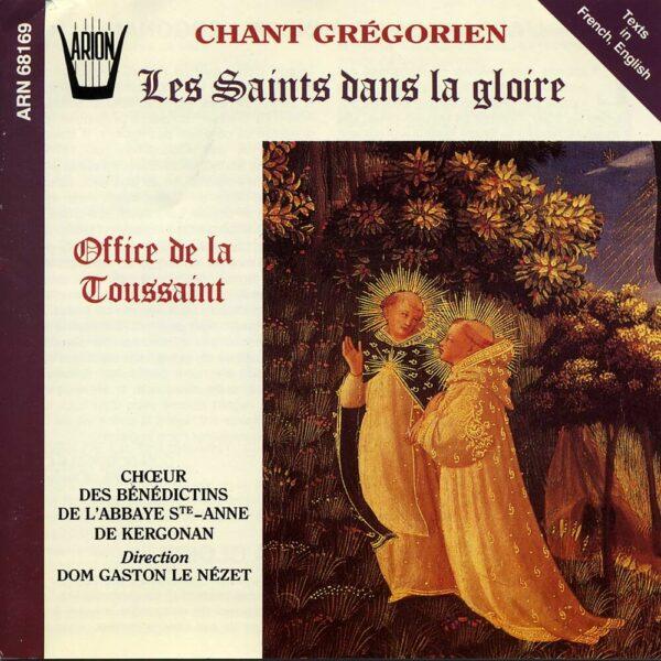 Chant Grégorien - Les Saints dans la Gloire