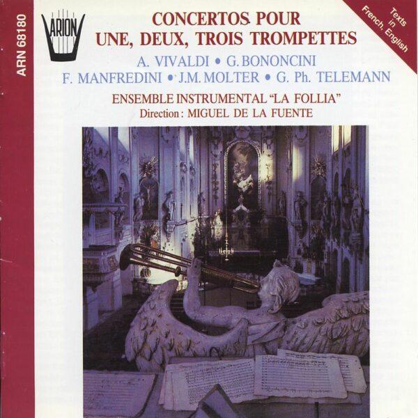 Concertos pour une, deux & trois Trompettes