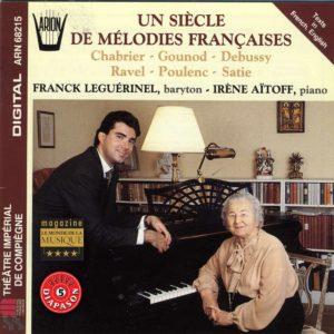 Un Siècle de Mélodies Françaises