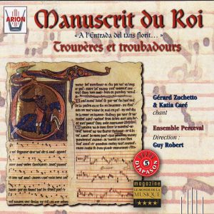Manuscrit du Roi - Trouvères & Troubadours