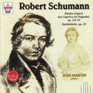 Schumann - Etudes d'après les Caprices de Paganini, Op.3 & 10 - Nachstucke, Op. 23