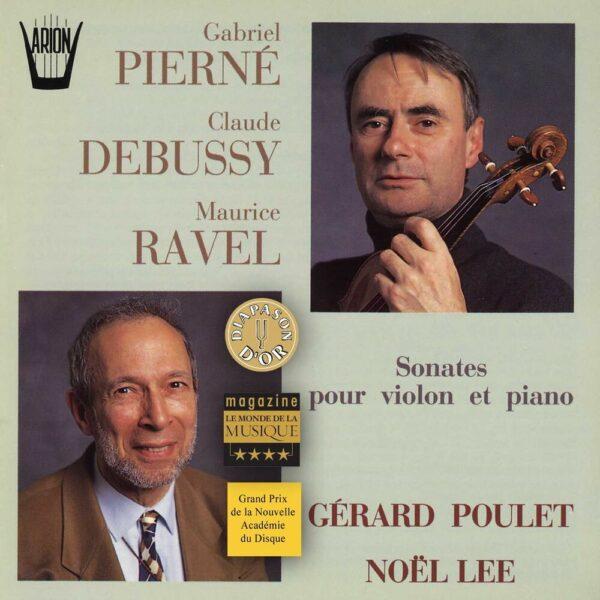 Sonates pour Piano & Violon - Pierné, Debussy, Ravel