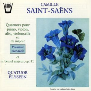 Saint-Saëns - Quatuors pour piano, violon, alto, violoncelle en mi maj. et en Si B maj., Op. 41