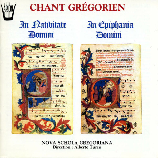 Chant Grégorien - In Nativitate Domini - In Epiphania Domini