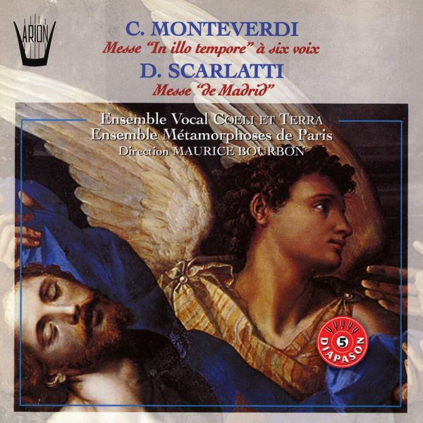 Monteverdi / Scarlatti - Messe In Illo Tempore à Six Voix / Messe de Madrid