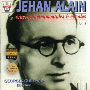Jehan Alain - Œuvres Instrumentales & Vocales Vol.2
