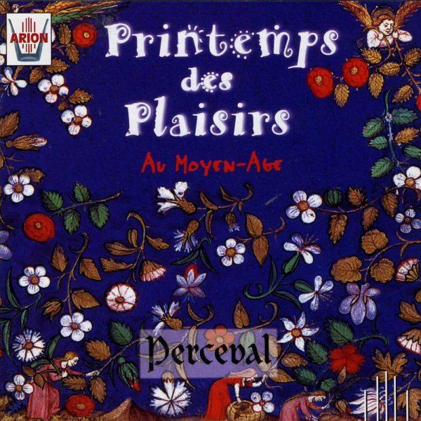 Printemps des plaisirs au Moye-Age - Lyrique courtoise XIIIème Siècle