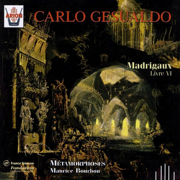 Gesualdo - Madrigaux - Livre VI