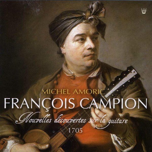 Campion - Nouvelles découvertes sur la guitare - 1705