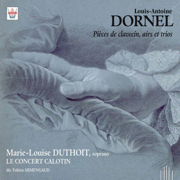 Dornel - Pièces de clavecin, Airs et Trio
