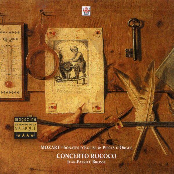 Mozart - Sonates d'église & pièces d'orgue