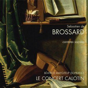 Brossard - Cantates spirituelles & Sonates d'église