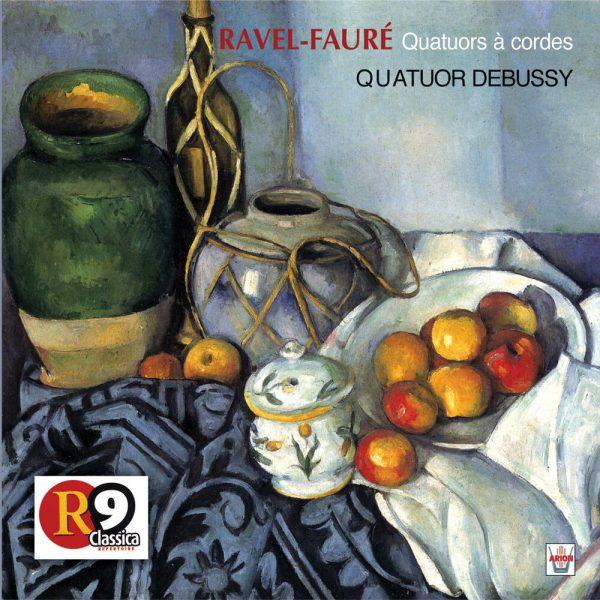 Ravel / Fauré - Quatuors à cordes