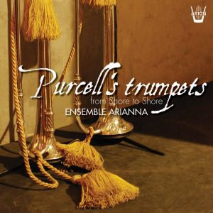 Purcell's Trumpets - From Shore to Shore...