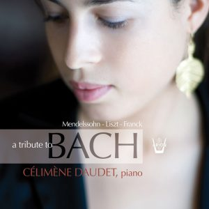 A Tribute to Bach - Célimène Daudet