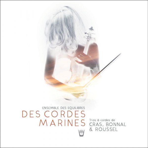 Des cordes marines - Trios pour violon, alto et violoncelle