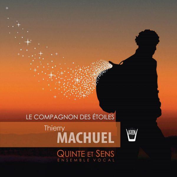 Machuel - Le Compagnon des Etoiles