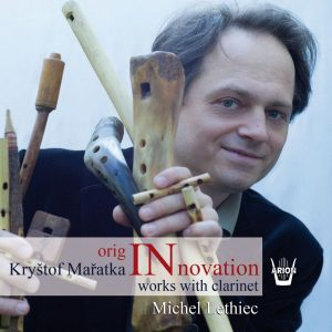 Maratka - OrigINnovation - Works with Clarinet