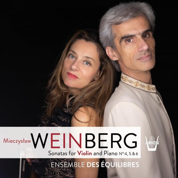 Weinberg - 3 Sonatas for violin and piano, N°4,5 et 6 - Vol.2
