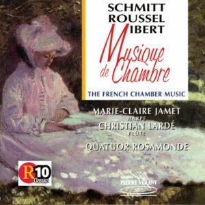 Roussel / Ibert / Schmitt - Musique de chambre