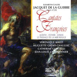 Jacquet de la Guerre - Cantates Francoises