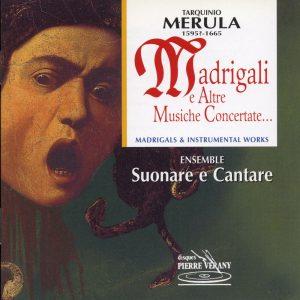 Merula - Madrigali e Altre Musiche Concertate...