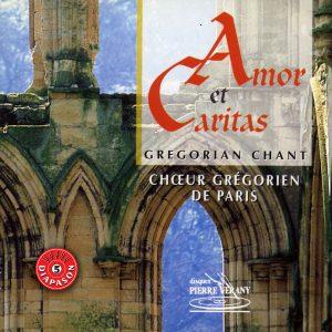 Amor et Caritas - Chant Grégorien