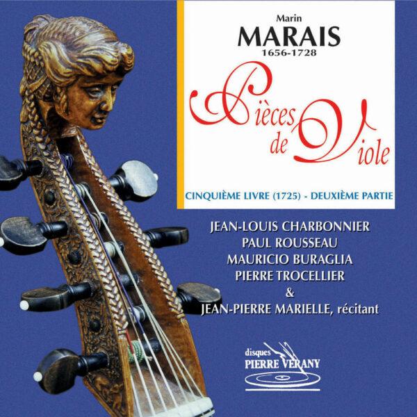 Marais - Pièces de viole - 5ème Livre, 2ème partie