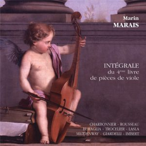 Marais - Intégrale du 4ème Livre de pièces de viole