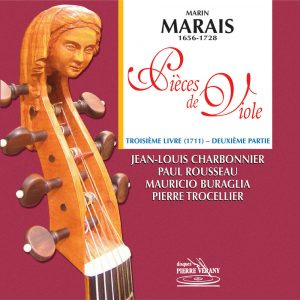 Marais - Pièces de viole - 3ème Livre (1711) - 2ème partie