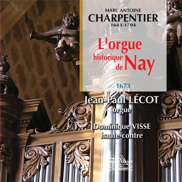 Charpentier - L'Orgue historique de Nay